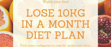 hoe to lose 10kg in a month diet plan